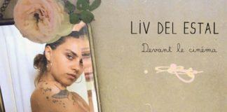 Liv Del Estal - Devant le cinéma - premier single - Validé