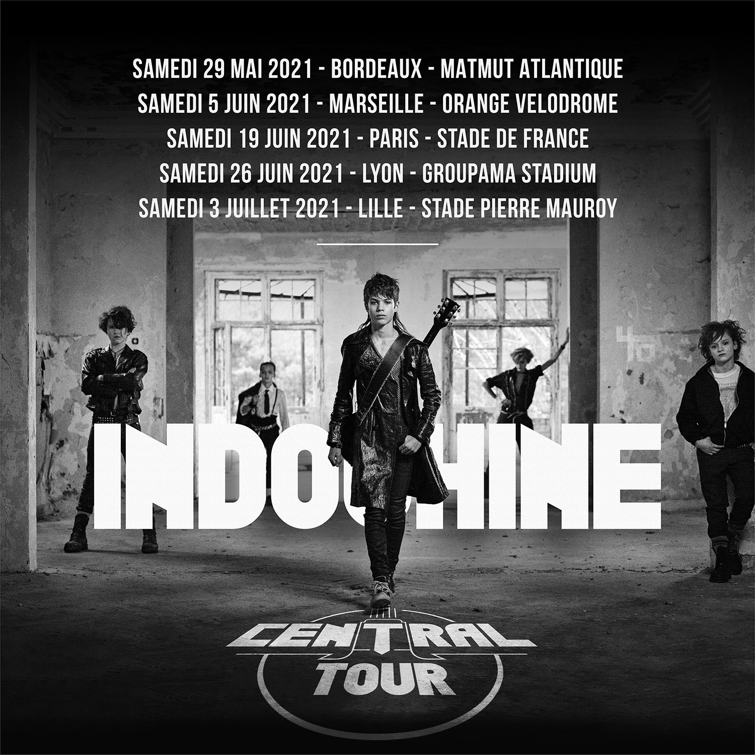 Indochine - 40 ans - Central Tour
