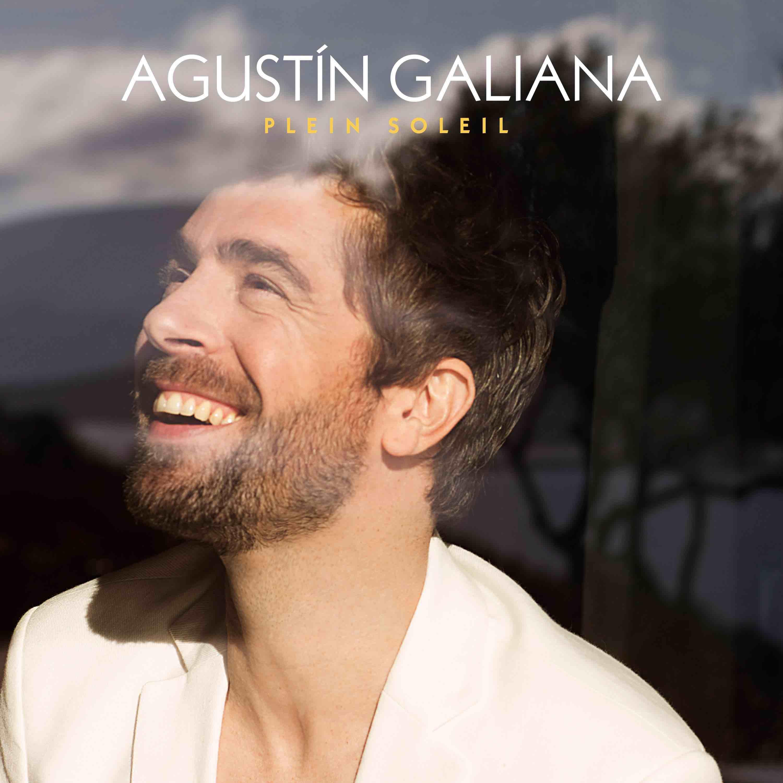 Agustin Galiana - Por que te vas - Plein soleil