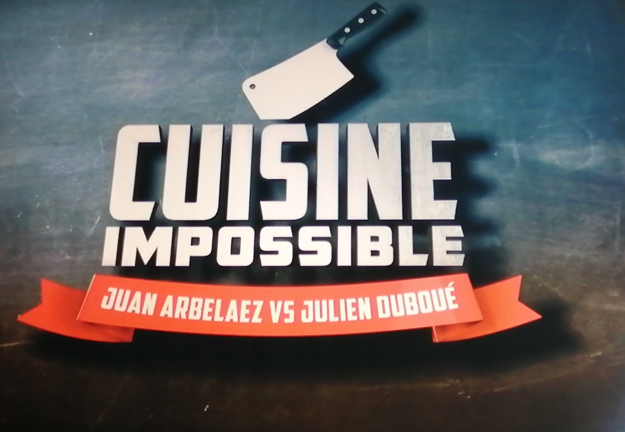 Cuisine Impossible - TF1 -