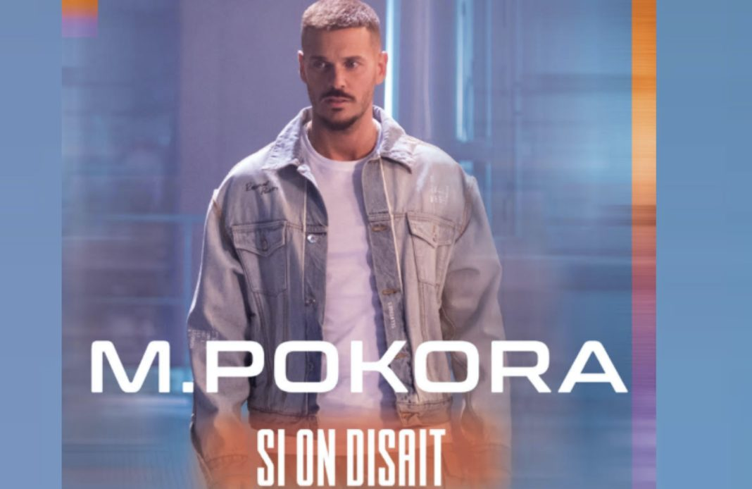 M Pokora - Si on disait